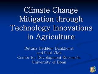 Climate Change Mitigation through  Technology Innovations  in Agriculture
