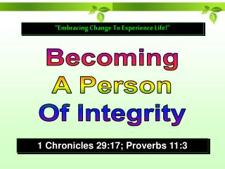 Becoming A Person Of Integrity