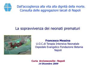 Curia  Arcivescovile– Napoli 14 Dicembre 2009