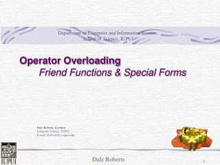 Operator Overloading        Friend Functions  Special Forms