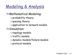 Modeling & Analysis
