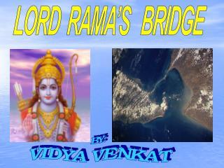 LORD  RAMA'S   BRIDGE