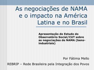 As negociações de NAMA e o impacto na América Latina e no Brasil