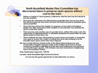 North Brookfield Master Plan Committee has discovered ideas to preserve open spaces without cost to the town.