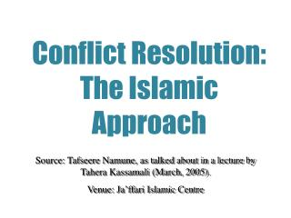 Conflict Resolution: The Islamic Approach