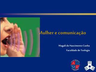 Mulher e comunicação