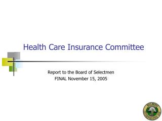 Health Care Insurance Committee