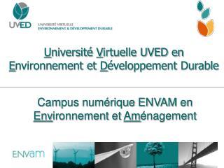 Universit  Virtuelle UVED en  Environnement et D veloppement Durable