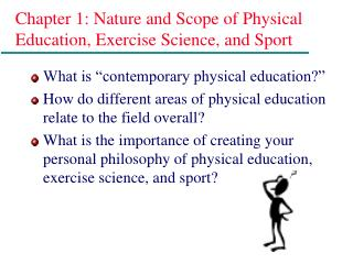 Chapter 1: Nature and Scope of Physical Education, Exercise Science, and Sport