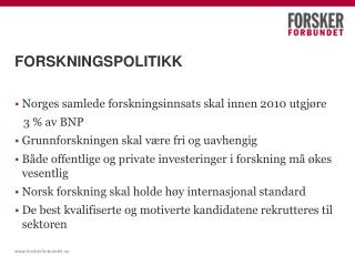 FORSKNINGSPOLITIKK
