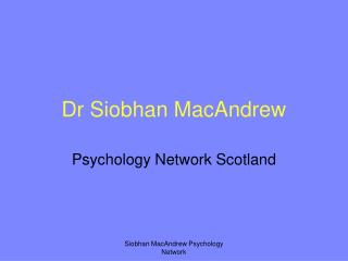 Dr Siobhan MacAndrew