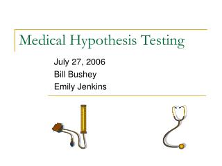 Medical Hypothesis Testing