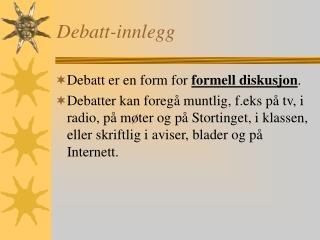 Debatt-innlegg
