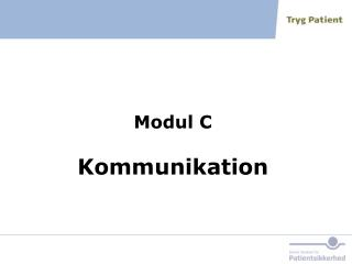 Modul C Kommunikation
