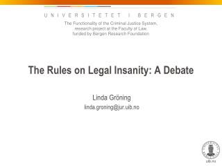 The Rules on Legal Insanity: A Debate
