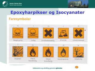 Epoxyharpikser og Isocyanater
