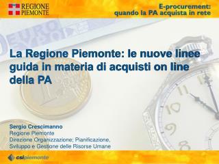 La Regione Piemonte: le nuove linee guida in materia di acquisti on line della PA