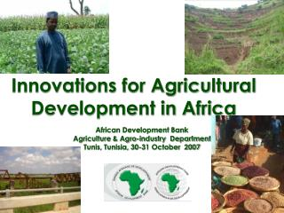 Innovations for Agricultural Development in Africa