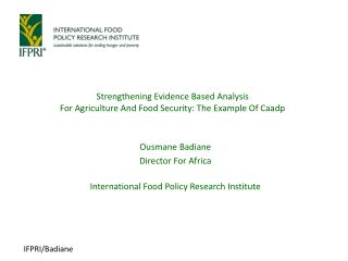 Strengthening Evidence Based Analysis  For Agriculture And Food Security: The Example Of Caadp
