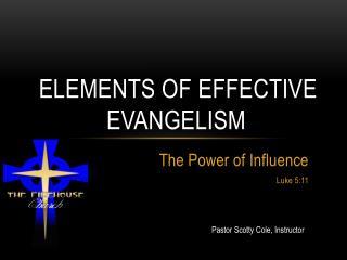 Elements of Effective Evangelism
