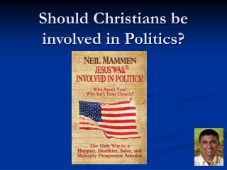 Should Christians be involved in Politics?