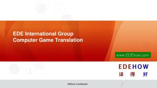 EDE International Group Computer Game  Translation