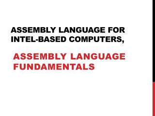 Assembly Language for Intel-Based Computers,