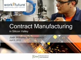 Contract Manufacturing  in Silicon Valley