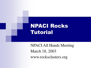 NPACI Rocks Tutorial
