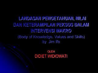 PENGETAHUAN PEKERJAAN SOSIAL DALAM INTERVENSI MAKRO  ( Community Work Knowledge)