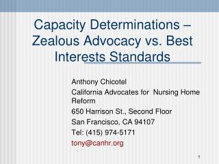Capacity Determinations – Zealous Advocacy vs. Best Interests Standards