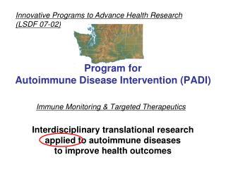 Program for  Autoimmune Disease Intervention PADI