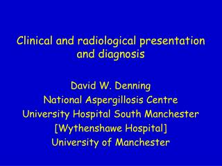 Clinical and radiological presentation and diagnosis