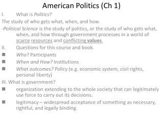 American Politics Ch 1