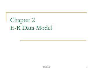 Chapter 2 E-R Data Model