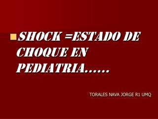 TORALES NAVA JORGE R1 UMQ