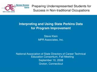 Preparing Underrepresented Students for  Success in Non-traditional Occupations