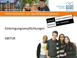 Informationen zur Qualifikationsphase Einbringungsverpflichtungen ABITUR