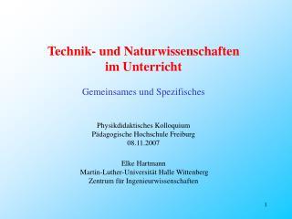 Technik- und Naturwissenschaften im Unterricht Gemeinsames und Spezifisches