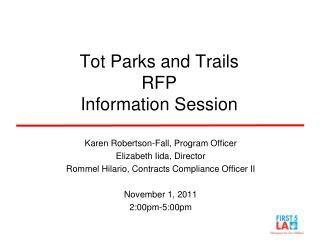 Tot Parks and Trails RFP Information Session