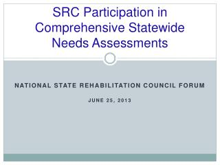 SRC Participation in Comprehensive Statewide Needs Assessments