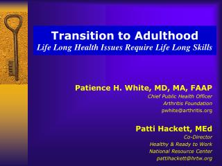 Transition to Adulthood Life Long Health Issues Require Life Long Skills