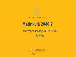 Matinkylä 2040 ?