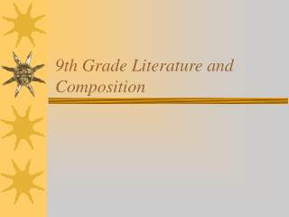 9th Grade Literature and Composition