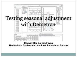 Testing seasonal adjustment  with Demetra+