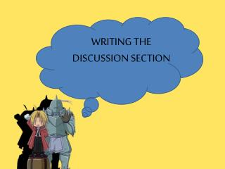 WRITING THE  DISCUSSION SECTION