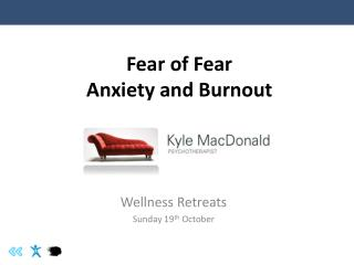Fear of Fear Anxiety and Burnout