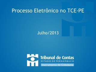 Processo Eletrônico no TCE-PE