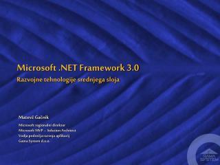 Microsoft .NET Framework 3.0 Razvojne tehnologije srednjega sloja