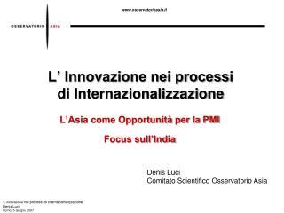 L� Innovazione nei processi  di Internazionalizzazione